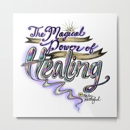 Magical Healing Powers Metal Print