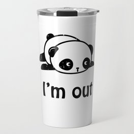 I'm out – Cute panda design Travel Mug