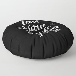 Leave a Little Sparkle Wherever You Go black-white contemporary typography poster home wall decor Floor Pillow
