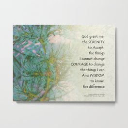 Serenity Prayer Pine Branches Metal Print