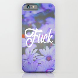 Fuck iPhone Case