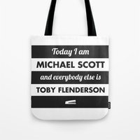michael scott Tote Bags featuring Today I am Michael Scott by The LOL Shop