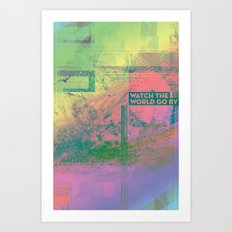 Watch The World Go By Art Print