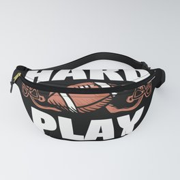 Pray hard and play hard Fanny Pack