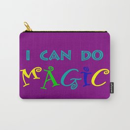 I can do magic Carry-All Pouch