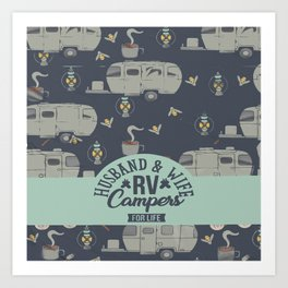 Husband and wife Rv Campers For Life quilt Art Print