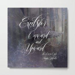 Excelsior. The Raven Boys. Metal Print