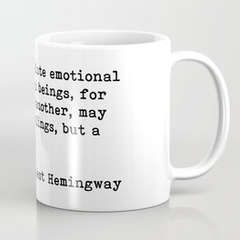 A cat... Ernest Hemingway Coffee Mug