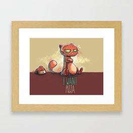 I want pizza. Framed Art Print