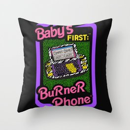 Baby's First Burner Phone // Sarcasm Funny Tech 90s Throw Pillow