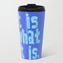 What it is Blue Travel Mug