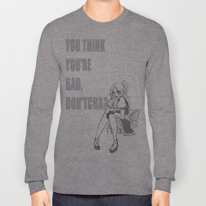 A Bad Girl (Opening Taunt Ver.) Long Sleeve T-shirt