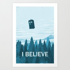 I Believe - Blue Art Print