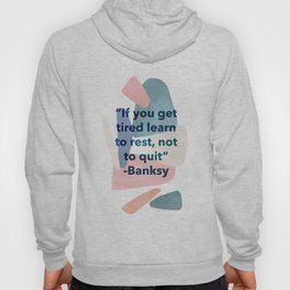 inspirational Banksy quote on pastel abstract Hoody