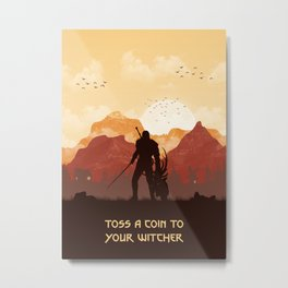 Toss A Coin To Your Witcher Metal Print