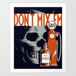 Don't Mix 'em Art Print