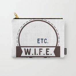 W.I.F.E. - wife, milf - WHITE Carry-All Pouch