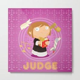 Judge Metal Print