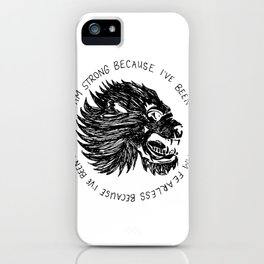 Strong and Fearless iPhone Case