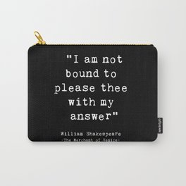 Shakespeare quote philosophy typography black white Carry-All Pouch