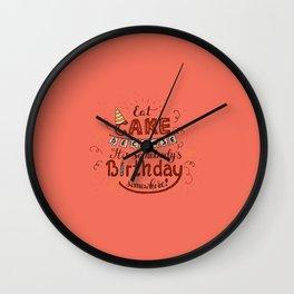 EAT CAKE... Wall Clock