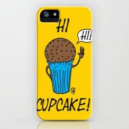 Hi Cupcake! iPhone Case