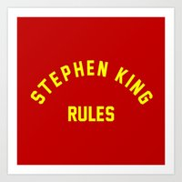 stephen king Art Prints featuring Stephen King Rules by Caroline Blicq
