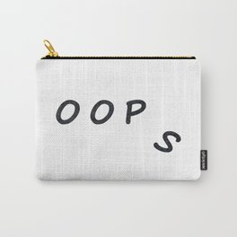 Oop   s Carry-All Pouch