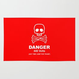 Danger - 440 Volts - Any Time Jump for Trump - Funy Quotes Rug
