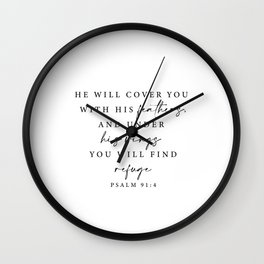 Psalm 91: 4 He will cover you with his feathers Wall Clock