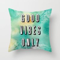 good vibes only Throw Pillows featuring Good Vibes Only by Crafty Lemon