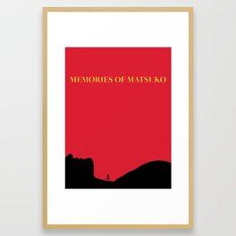Memories Of Matsuko Framed Art Print