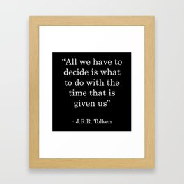 Time GIven Framed Art Print