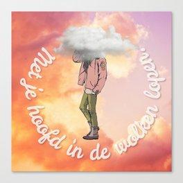 Met je hoofd in de wolken lopen. Canvas Print