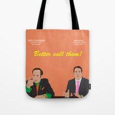 Better call them! Saul Goodman - Ari Gold Tote Bag
