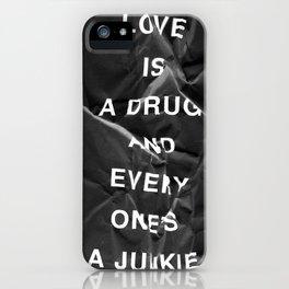 Drug iPhone Case