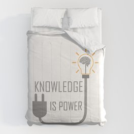 Knowledge is power. Comforters