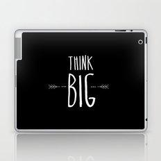 Think Big Black & White Laptop & iPad Skin