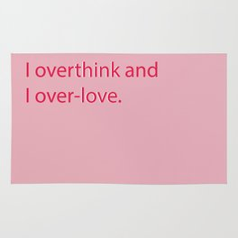 overthink and over-love Rug