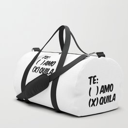 Tequila or Love - Te Amo or Quila Duffle Bag