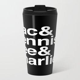 Always. Travel Mug