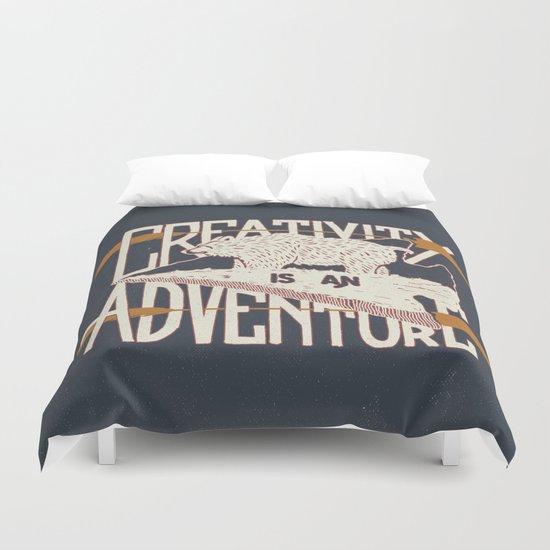 Creativity is an Adventure Duvet Cover