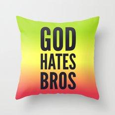 God Hates Bros Throw Pillow