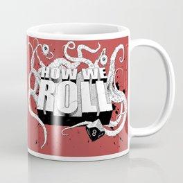 how we roll main Coffee Mug