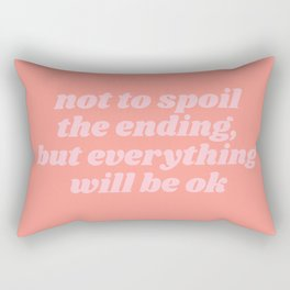 everything will be ok Rectangular Pillow