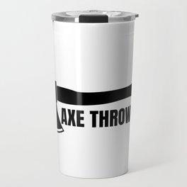 Axe throwing throwing Tomahawk double ax gift Travel Mug