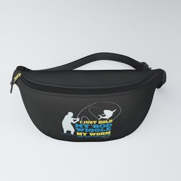 Fishing -  I Just Hold My Rod Fanny Pack