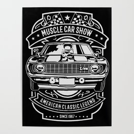 muscle car show american classic legend Poster