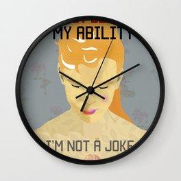 I'm not a Joke Wall Clock