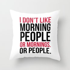 Morning People Funny Quote Throw Pillow